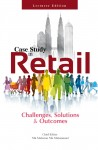 CASE STUDY IN RETAIL: Challenges, Solutions & Outcomes (LECTURER EDITION) - text
