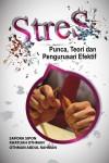 Stres : Punca, Teori dan Pengurusan Efektif - text