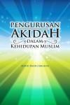 Pengurusan Akidah Dalam Kehidupan Muslim - text