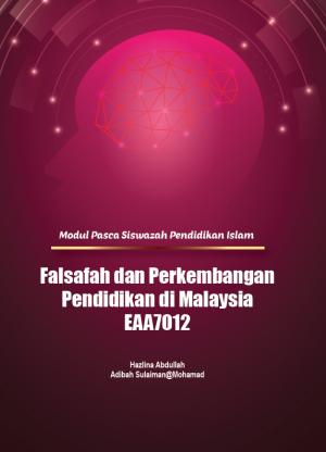 Falsafah dan Perkembangan Pendidikan di Malaysia by Hazlina Abdullah & Adibah Sulaiman@Mohamad from PENERBIT USIM in Politics category