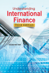 Understanding International Finance-Third Edition