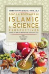 Food and Beverages in Islamic Science and Science Perspective - text