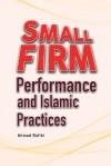 Small Firm Performance and Islamic Practices - text