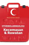 Otorinolaringologi: Kecemasan & Rawatan - text