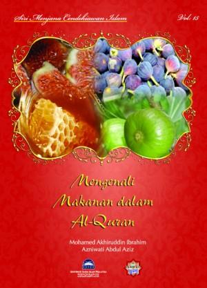 Siri Permata Insan: Siri Permata Insan: Mengenali Makanan Dalam al-Quran by Mohamed Akhiruddin Ibrahim & Azlina Mohamed Nor from PENERBIT USIM in General Novel category