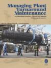 Managing Plant Turnaround Maintenance - text
