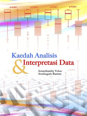 KAEDAH ANALISIS & INTERPRETASI DATA by Arsaythamby Veloo  & Arumugam Raman from UUM Press in General Academics category