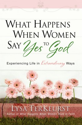 What Happens When Women Say Yes to God by Lysa TerKeurst from Vearsa in Religion category