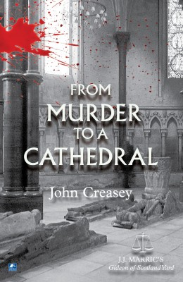 From Murder To A Cathedral by John Creasey from Vearsa in General Novel category