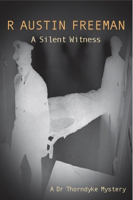 A Silent Witness by R. Austin Freeman from Vearsa in General Novel category