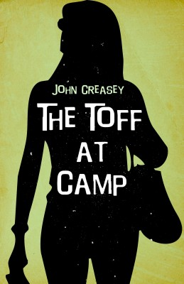 The Toff at Camp by John Creasey from Vearsa in General Novel category