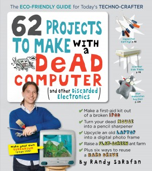 62 Projects to Make with a Dead Computer by Randy Sarafan from Vearsa in Engineering & IT category