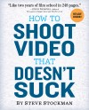 How to Shoot Video That Doesn't Suck - text