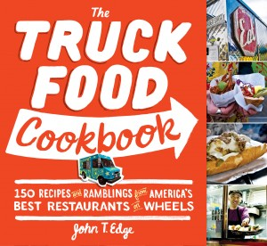 The Truck Food Cookbook by John T Edge from Vearsa in Recipe & Cooking category