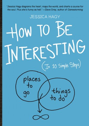 How to Be Interesting by Jessica Hagy from Vearsa in Motivation category