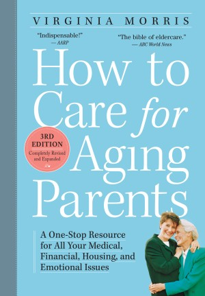 How to Care for Aging Parents, 3rd Edition by Virginia Morris from Vearsa in Language & Dictionary category