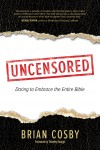 Uncensored by Brian Cosby from  in  category