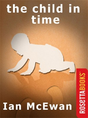 The Child in Time by Ian McEwan from Vearsa in General Novel category
