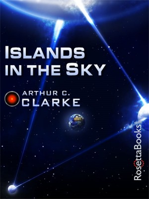 Islands in the Sky by Arthur Clarke from Vearsa in Science category