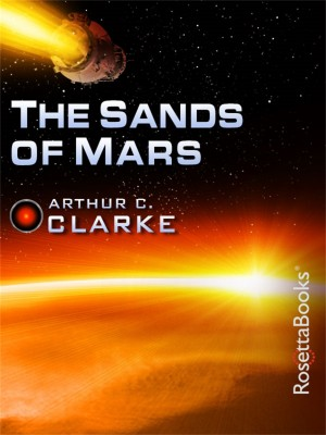 The Sands of Mars by Arthur Clarke from Vearsa in Science category