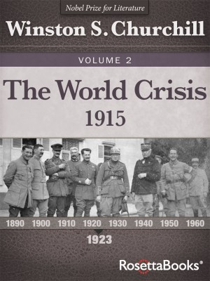 The World Crisis Vol 1 by Winston S. Churchill from Vearsa in History category