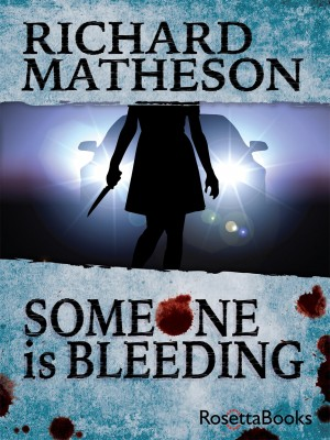 Someone Is Bleeding by Richard Matheson from Vearsa in General Novel category