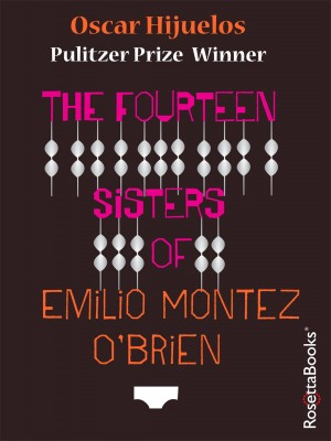 The Fourteen Sisters of Emilio Montez O'Brien by Oscar Hijuelos from Vearsa in General Novel category