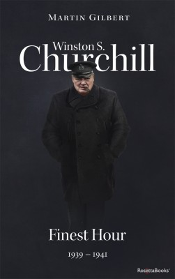 Winston S. Churchill: Finest Hour, 1939–1941 (Volume VI) by Martin Gilbert from Vearsa in Politics category
