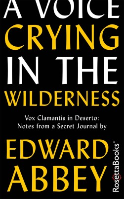 A Voice Crying in the Wilderness by Edward Abbey from Vearsa in Lifestyle category