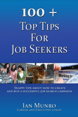 100 + Top Tips For Job Seekers by Ian Stewart Munro from Vearsa in Business & Management category