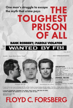 The Toughest Prison of All by Floyd Clayton Forsberg from Vearsa in Motivation category