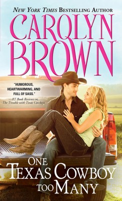 One Texas Cowboy Too Many by Carolyn Brown from Vearsa in General Novel category