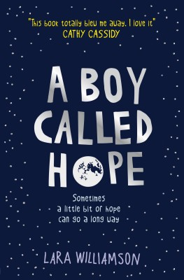 A Boy Called Hope by Lara Williamson from Vearsa in Teen Novel category