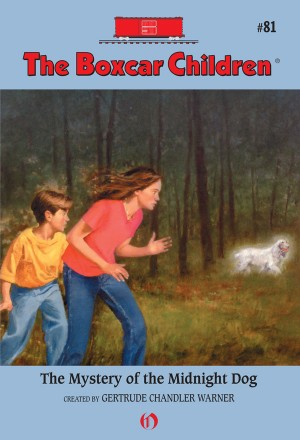 The Mystery of the Midnight Dog by Gertrude Chandler Warner from Vearsa in Teen Novel category