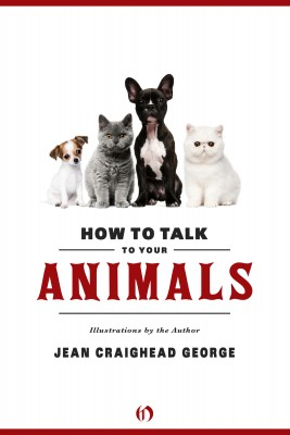 How to Talk to Your Animals by Jean Craighead George from Vearsa in Pet category