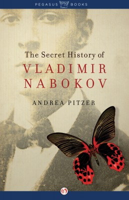 The Secret History of Vladimir Nabokov by Andrea Pitzer from Vearsa in History category