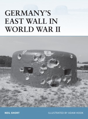 Germany's East Wall in World War II by Adam Hook from Vearsa in History category