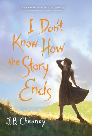 I Don't Know How the Story Ends by J.B. Cheaney from Vearsa in Teen Novel category