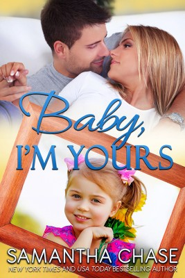 Baby, I'm Yours by Samantha Chase from Vearsa in Romance category