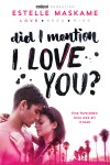Did I Mention I Love You? by Estelle Maskame from  in  category