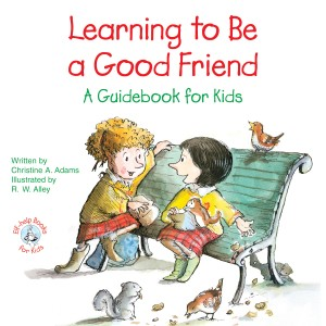Learning to Be a Good Friend by Christine A Adams from Vearsa in Motivation category