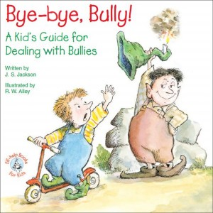 Bye-bye, Bully! by J. S. Jackson from Vearsa in Motivation category