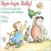 Bye-bye, Bully! by J. S. Jackson from  in  category