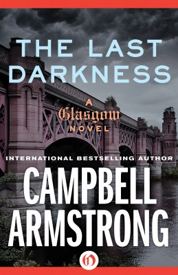 The Last Darkness by Campbell Armstrong from Vearsa in General Novel category