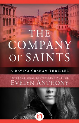 The Company of Saints by Evelyn Anthony from Vearsa in General Novel category
