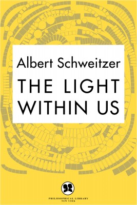 The Light Within Us by Albert Schweitzer from Vearsa in Religion category