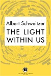 The Light Within Us by Albert Schweitzer from  in  category