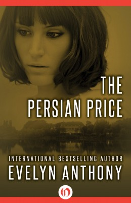 The Persian Price by Evelyn Anthony from Vearsa in General Novel category