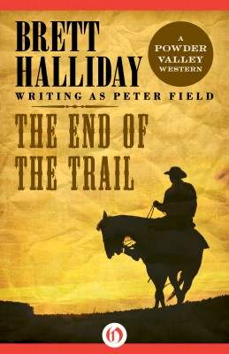 The End of the Trail by Brett Halliday from Vearsa in General Novel category