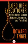 Lord High Executioner by Howard Engel from  in  category